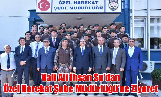 Vali Ali İhsan Su'dan Özel Harekat Şube Müdürlüğü'ne Ziyaret