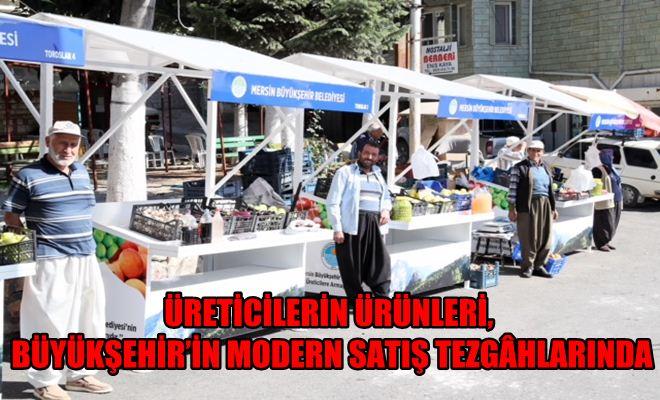 Üreticilerin Ürünleri, Büyükşehir'in Modern Satış Tezgâhlarında