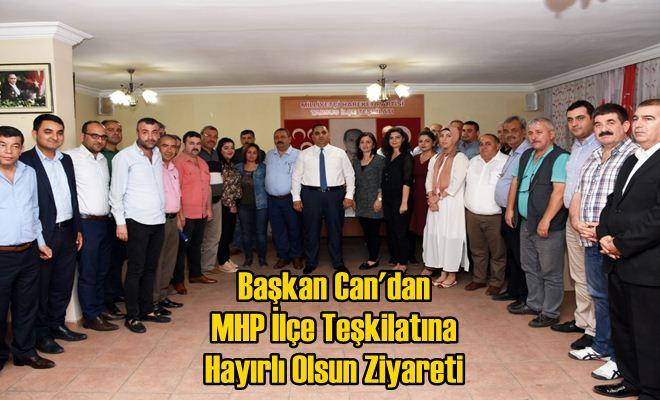 Başkan Can'dan MHP İlçe Teşkilatına Hayırlı Olsun Ziyareti