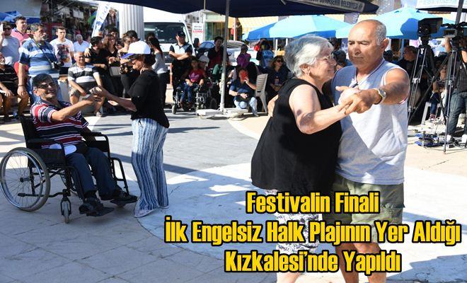 Festivalin Finali İlk Engelsiz Halk Plajının Yer Aldığı Kızkalesi'nde Yapıldı