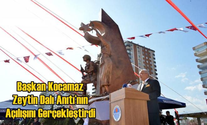 Başkan Kocamaz Zeytin Dalı Anıtı'nın Açılışını Gerçekleştirdi