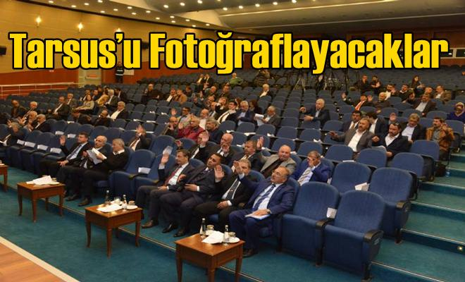 Tarsus'u Fotoğraflayacaklar