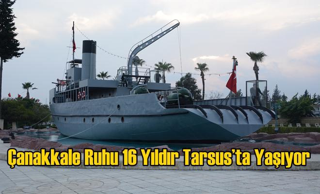 Çanakkale Ruhu 16 Yıldır Tarsus'ta Yaşıyor