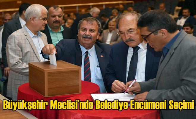 Büyükşehir Meclisi'nde Belediye Encümeni Seçimi