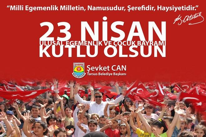 """Başkan Can, """"Geleceğimizin Teminatı Çocuklarımızın 23 Nisan Bayramını Kutluyorum"""""""