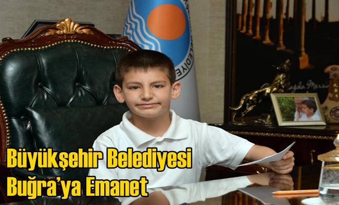 Büyükşehir Belediyesi Buğra'ya Emanet