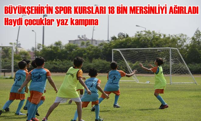 Büyükşehir'in Spor Kursları 18 Bin Mersinliyi Ağırladı