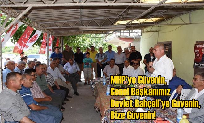 MHP'ye Güvenin, Genel Başkanımız Devlet Bahçeli'ye Güvenin, Bize Güvenin!