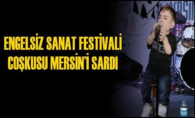 Engelsiz Sanat Festivali Coşkusu Mersin'i Sardı