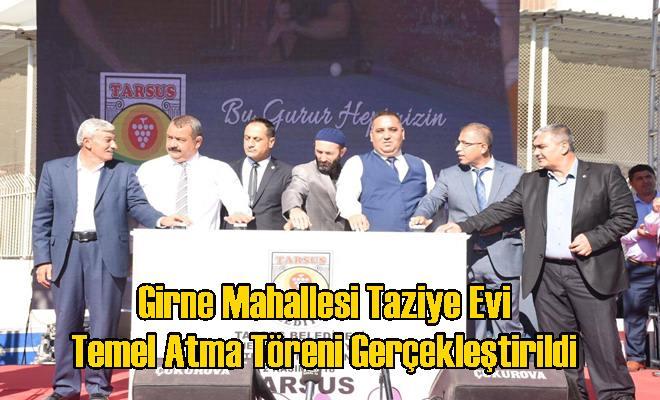 Girne Mahallesi Taziye Evi Temel Atma Töreni Gerçekleştirildi