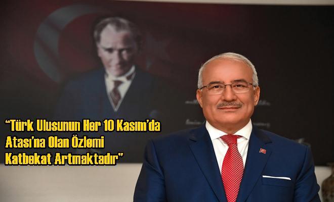 Türk Ulusunun Her 10 Kasım'da Atası'na Olan Özlemi Katbekat Artmaktadır