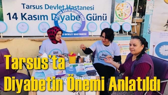 Tarsus'ta Diyabetin önemi anlatıldı