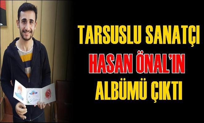 Tarsuslu Sanatçı Hasan Önal'ın Albümü Çıktı