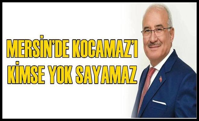 Mersin'de Kocamaz'ı Kimse Yok Sayamaz