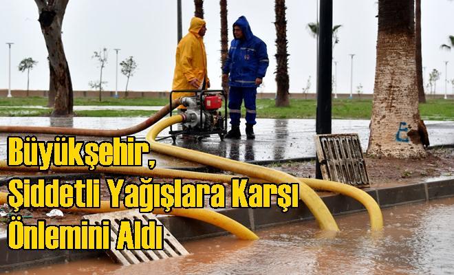 Büyükşehir, Şiddetli Yağışlara Karşı Önlemini Aldı