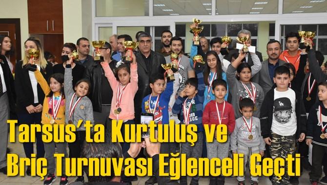 Tarsus'ta Kurtuluş ve Briç Turnuvası Eğlenceli Geçti