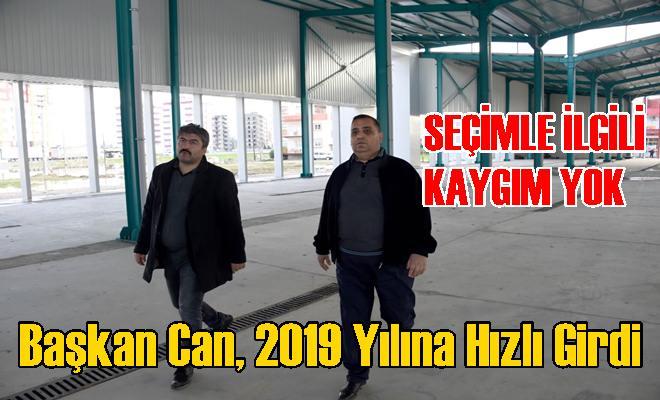 Başkan Can, 2019 Yılına Hızlı Girdi