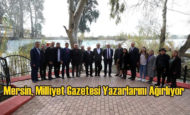 Mersin, Milliyet Gazetesi Yazarlarını Ağırlıyor