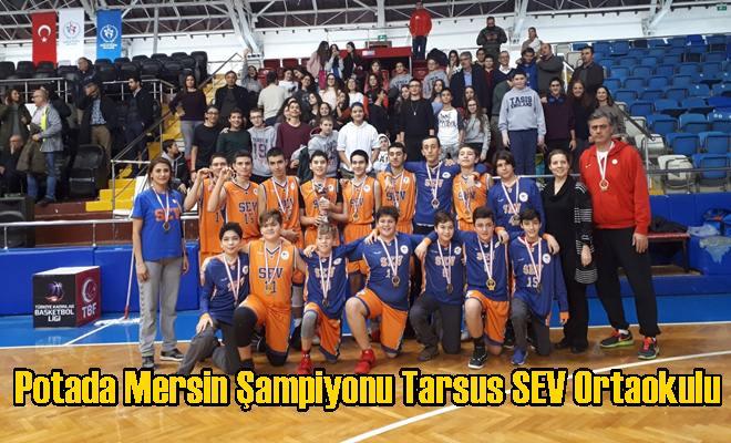Potada Mersin Şampiyonu Tarsus SEV Ortaokulu