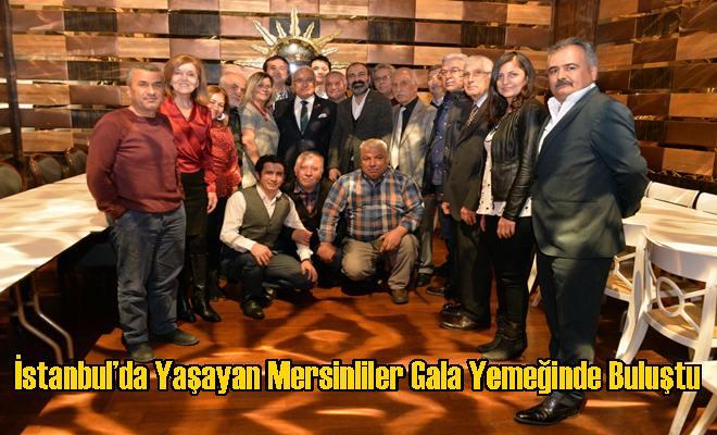 İstanbul'da Yaşayan Mersinliler Gala Yemeğinde Buluştu