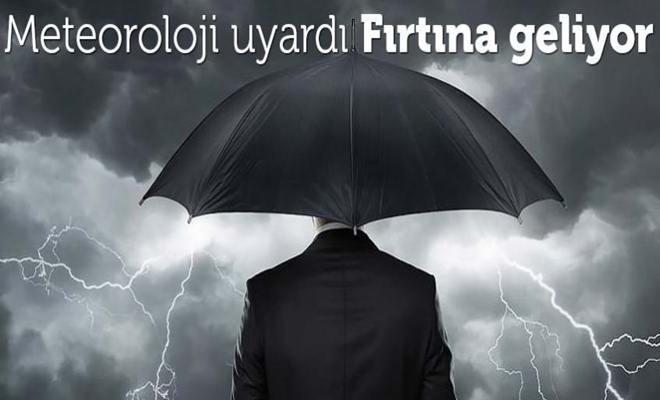 Dikkat! Fırtına Geliyor