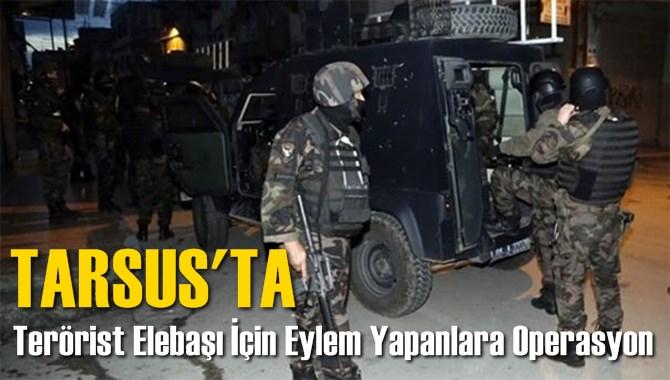 Tarsus'ta Terörist Elebaşı Öcalan İçin Eylem Yapan 14 Kişi Gözaltına Alındı