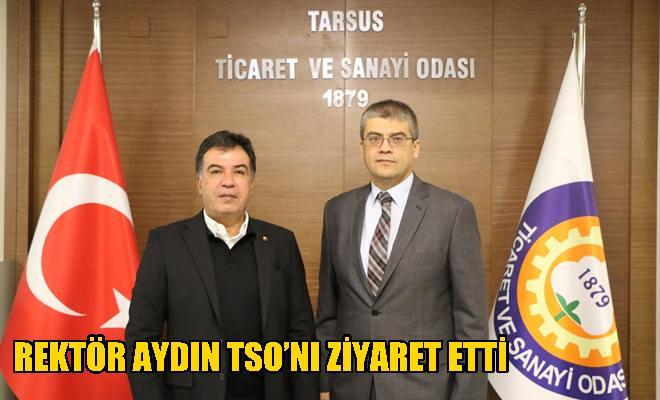 Rektör Aydın TSO'nı Ziyaret Etti