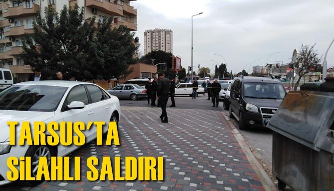 Tarsus'ta Silahlı Saldırı 1 Yaralı