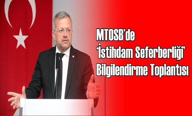 MTOSB'de 'İstihdam Seferberliği' Bilgilendirme Toplantısı