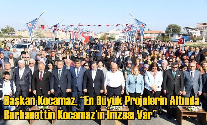 """""""En Büyük Projelerin Altında Burhanettin Kocamaz'ın İmzası Var"""""""