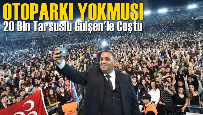 20 Bini Aşkın Tarsuslu Baharı  Atatürk Gösteri Merkezi'nde Karşıladı