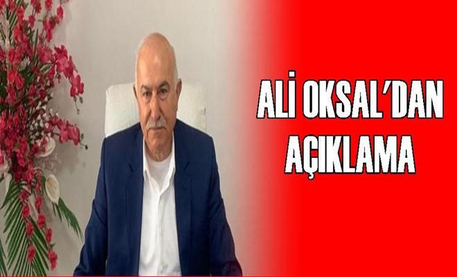 Ali Oksal'dan Açıklama