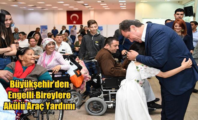 Büyükşehir'den Engelli Bireylere Akülü Araç Yardımı