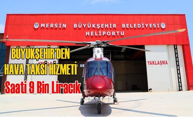 Büyükşehir Hava Taksi 'İyi Uçuşlar Diler'