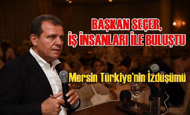 Mersin Türkiye'nin İzdüşümü