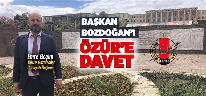 Tarsus Belediye Başkanı Dr. Haluk Bozdoğan'ı Özür'e Davet