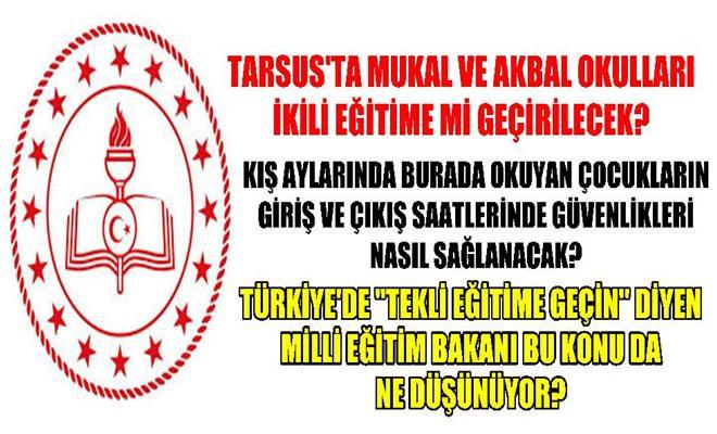 Tarsus'ta Hangi Okullar İkili Eğitime Geçmeye Hazırlanıyor?
