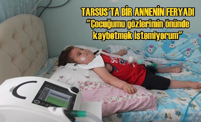 Tarsus'ta Bir Annenin Feryadına Kim Çare Olacak?
