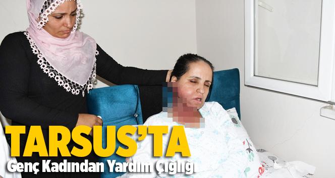 Tarsus'ta Genç Kadın Yardım Bekliyor