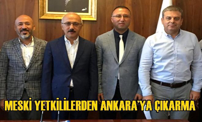 MESKİ Yetkililerden Ankara'ya Çıkarma