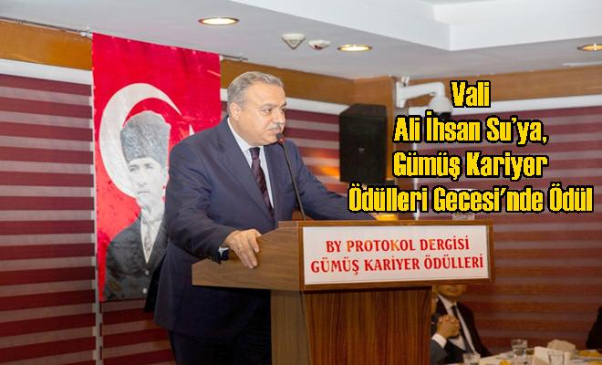 Vali Ali İhsan Su'ya, Gümüş Kariyer Ödülleri Gecesi'nde Ödül