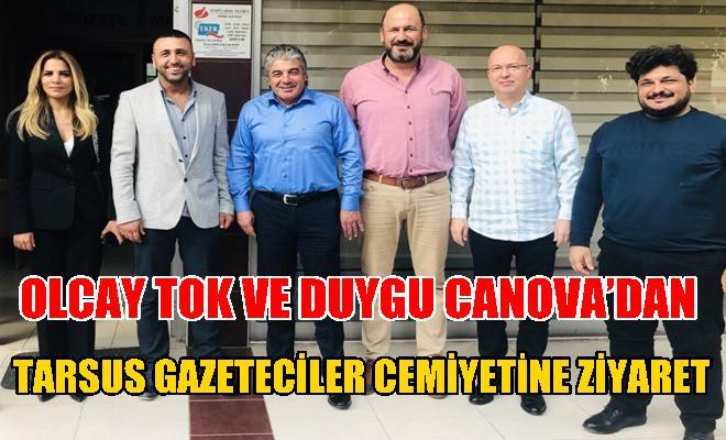 Olcay Tok ve Duygu Canova'dan, Tarsus Gazeteciler Cemiyetine Ziyaret