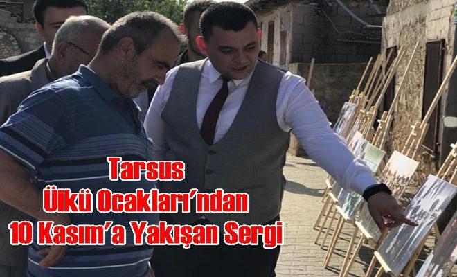 Tarsus Ülkü Ocakları'ndan 10 Kasım'a Yakışan Sergi