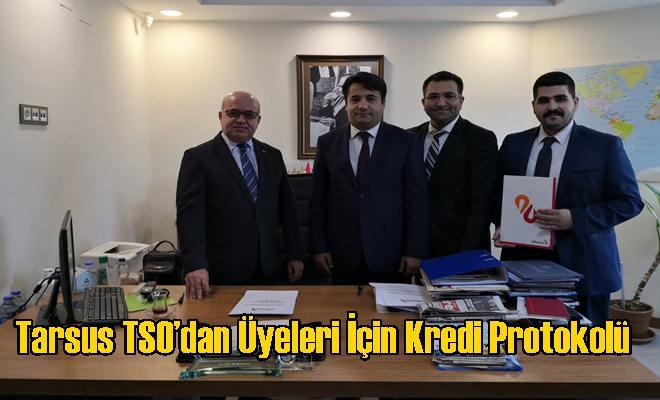 Tarsus TSO'dan Üyeleri İçin Kredi Protokolü