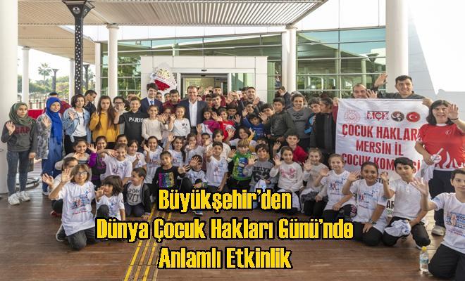 Büyükşehir'den Dünya Çocuk Hakları Günü'nde Anlamlı Etkinlik