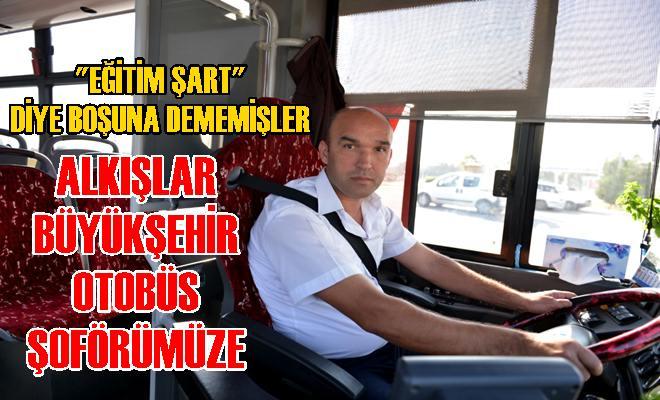 Büyükşehir'in Otobüs Şoföründen Kahramanlık Örneği