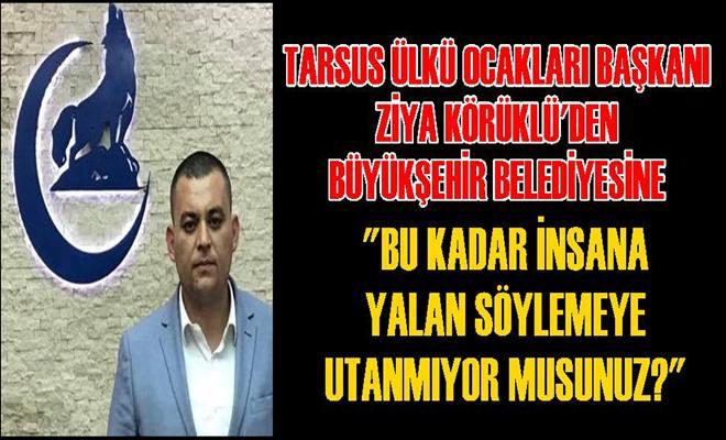 Ülkü Ocakları Başkanı Ziya Körüklü'den Büyükşehir Belediyesine Gönderme