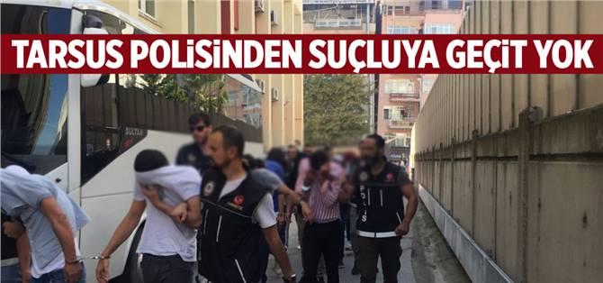 Tarsus'ta Bir Haftada Aranan 130 Şahıs Yakalandı
