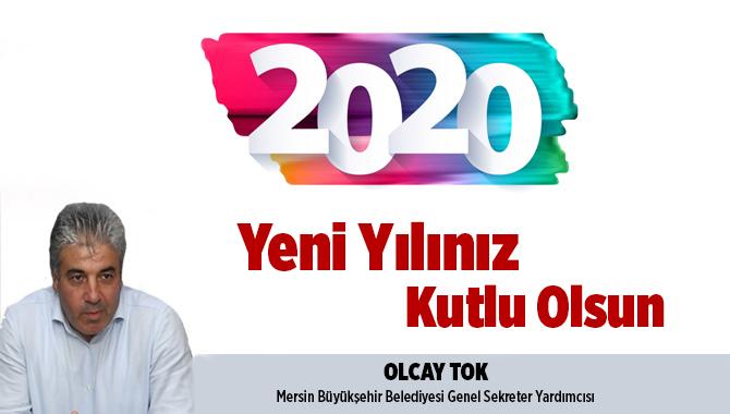 Mersin Büyükşehir Belediyesi Genel Sekreter Yardımcısı Olcay Tok'tan Yeni Yıl Mesajı