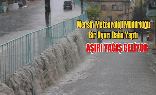Mersin Meteoroloji Müdürlüğü Bir Uyarı Daha Yaptı